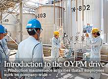 Introduction to the OYPM drive -Production maintenance activities that all employees work on company-wide-